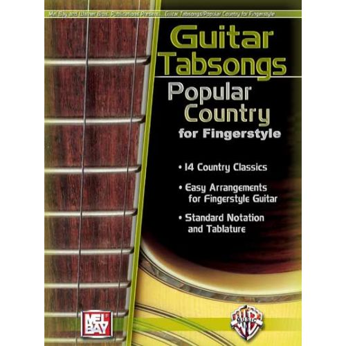 MEL BAY GUITAR TABSONGS: POPULAR COUNTRY FOR FINGERSTYLE - GUITAR