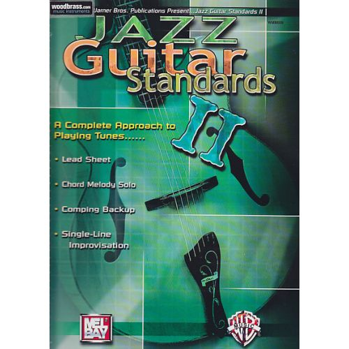 MEL BAY JAZZ GUITAR STANDARDS VOL.2 - A COMPLETE APPROACH TO PLAYING TUNES