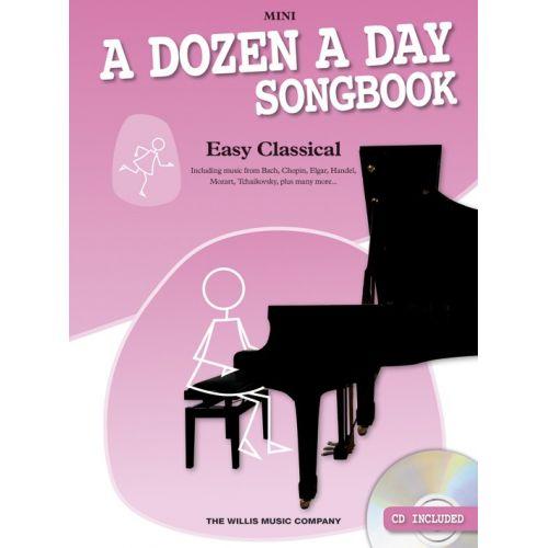 THE WILLIS MUSIC COMPANY EDNA MAE BURNAM - A DOZEN A DAY SONGBOOK - EASY CLASSICAL - MINI - PIANO SOLO