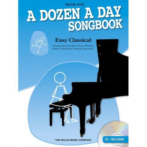 THE WILLIS MUSIC COMPANY EDNA MAE BURNAM - A DOZEN A DAY SONGBOOK - EASY CLASSICAL - BOOK ONE - PIANO SOLO