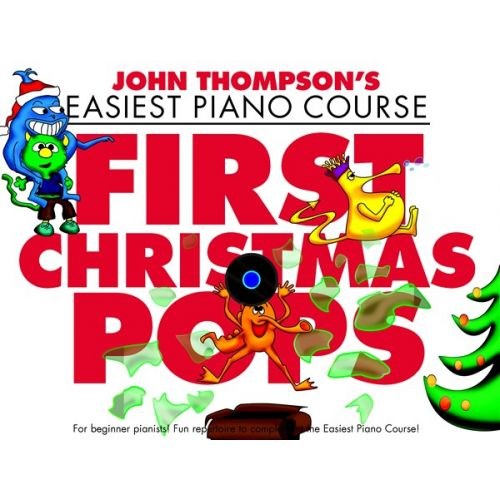 WISE PUBLICATIONS JOHN THOMPSON - FIRST CHRISTMAS POPS - PIANO SOLO