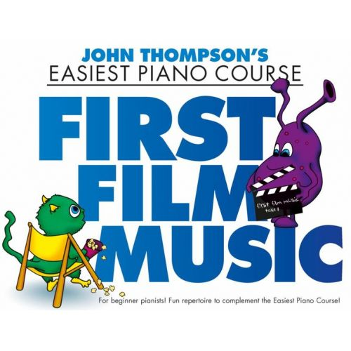 THE WILLIS MUSIC COMPANY THOMPSON J. - FIRST FILM MUSIC - PIANO