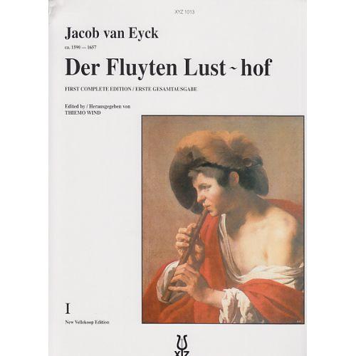 XYZ EYCK JACOB VAN - DER FLUYTEN LUST-HOF VOL.1