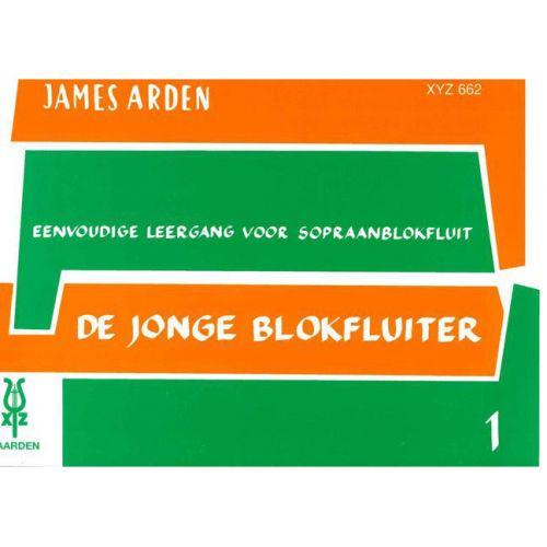 XYZ ARDEN JAMES - DE JONGE BLOKFLUITER VOL.1 - SOPRANO RECORDER