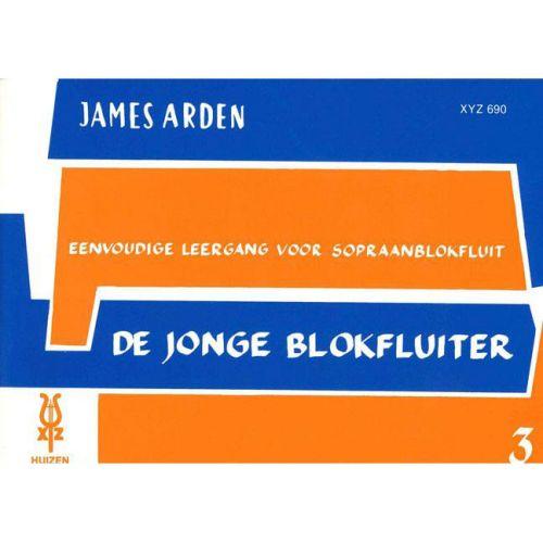 XYZ ARDEN JAMES - DE JONGE BLOKFLUITER VOL.3 - SOPRANO RECORDER