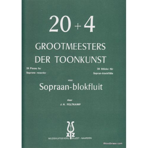 XYZ 20+4 GROOTMEESTERS DER TOONKUNST, VOOR SOPRAAN-BLOKFLUIT