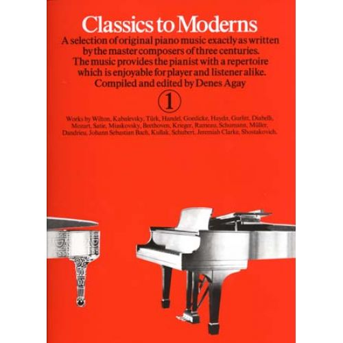 MUSIC SALES CLASSICS TO MODERNS VOL 1 - PIANO
