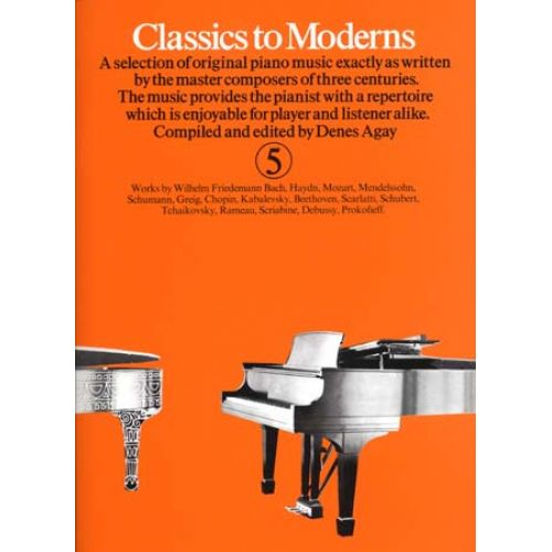 MUSIC SALES CLASSICS TO MODERNS VOL 5 - PIANO