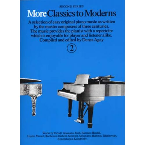 MUSIC SALES MORE CLASSICS TO MODERNS VOL 2 - PIANO