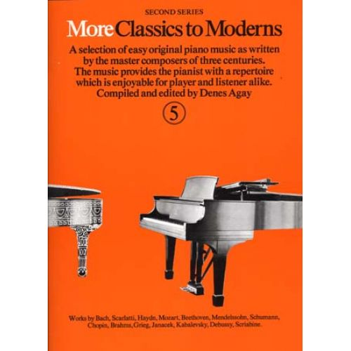 MUSIC SALES MORE CLASSICS TO MODERNS VOL 5 - PIANO