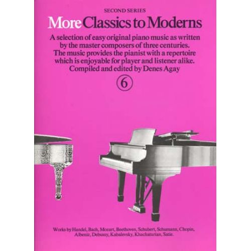 MUSIC SALES MORE CLASSICS TO MODERNS VOL 6 - PIANO