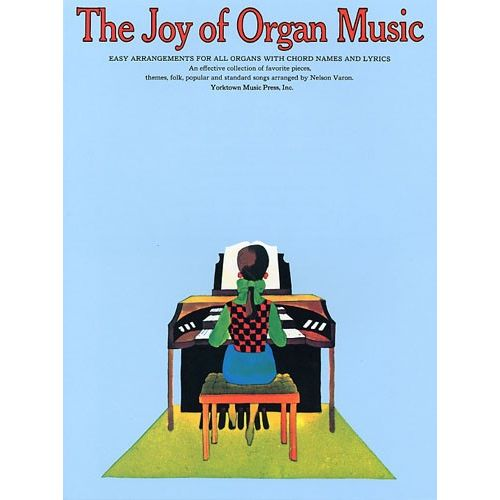 YORKTOWN THE JOY OF ORGAN MUSIC - ORGUE
