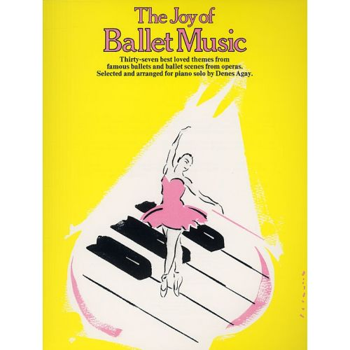 YORKTOWN THE JOY OF BALLET MUSIC - PIANO