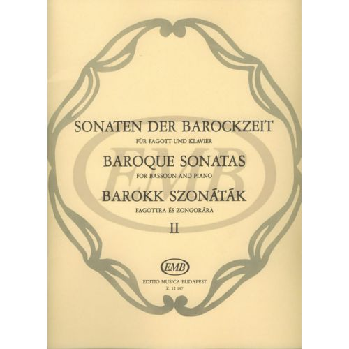 EMB (EDITIO MUSICA BUDAPEST) BAROQUE SONATAS 2 - BASSOON AND PIANO