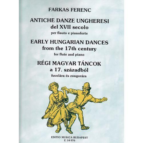 EMB (EDITIO MUSICA BUDAPEST) FARKAS F. - ALTE UNGARISCHE TÄNZE AUS DEM 17. JAHRHUNDERT - FLUTE ET PIANO