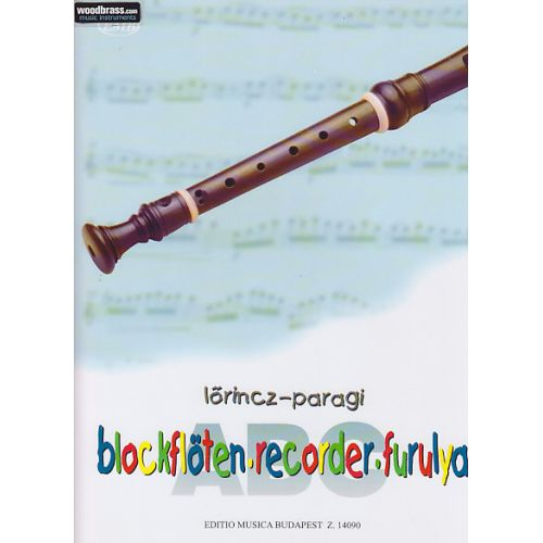 EMB (EDITIO MUSICA BUDAPEST) LORINCZ L./PARAGI J. - BLOCKFLOTEN-ABC