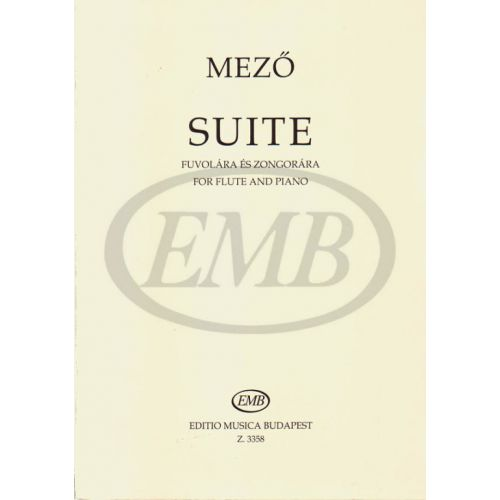 EMB (EDITIO MUSICA BUDAPEST) MEZO IMRE - SUITE - FLUTE AND PIANO