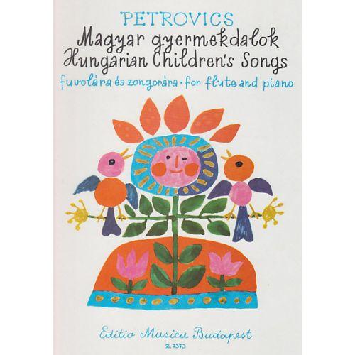 EMB (EDITIO MUSICA BUDAPEST) PETROVICS E. - HUNGARIAN CHILDREN 'S SONGS - FLUTE ET PIANO