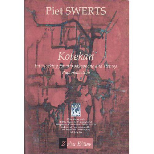 ZODIAC EDITIONS SWERTS PIET - KOTEKAN - SAXOPHONE ALTO ET PIANO