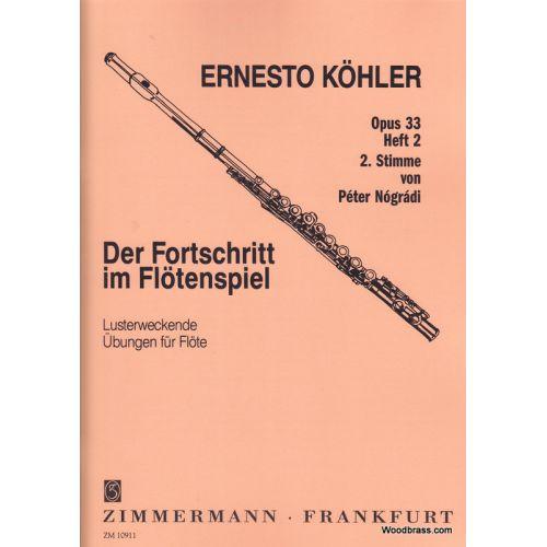 ZIMMERMANN KÖHLER E. - DER FORTSCHRITT IM FLÖTENSPIEL OP. 33