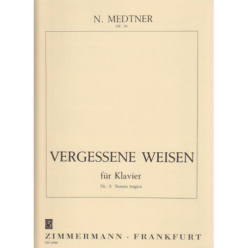 ZIMMERMANN KLASSISCHE NOTEN - MEDTNER N. - VERGESSENE WEISEN N 5 OP. 39 - PIANO