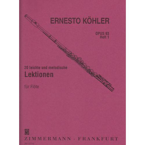 ZIMMERMANN KOHLER E. - 20 LEICHTE UND MELODISCHE LEKTIONEN OP. 93 VOL. 1 - FLUTE