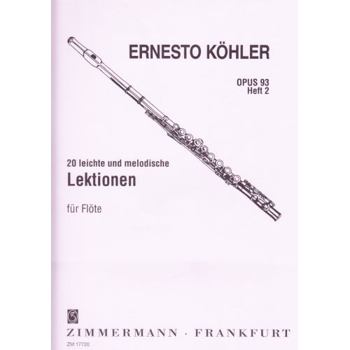 ZIMMERMANN KOHLER ERNESTO - 20 ETUDES MELODIQUES OP.93 VOL.2