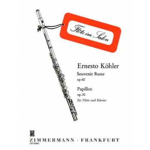 ZIMMERMANN KOHLER E. - SOUVENIR RUSSE OP.60 / PAPILLON OP.30