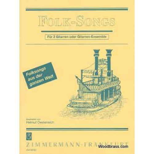 ZIMMERMANN OESTERREICH HELMUT - FOLK SONGS FÜR 2 GITARREN ODER GITARREN ENSEMBLE