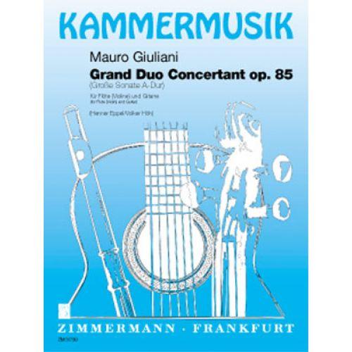 ZIMMERMANN GIULIANI M. - GROSSE SONATE OP. 85 - FLUTE (VIOLON) ET GUITARE