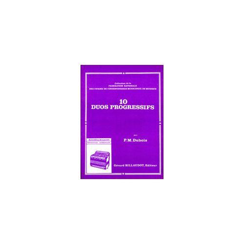 BILLAUDOT DUBOIS PIERRE-MAX - 10 DUOS PROGRESSIFS - 2 ACCORDEONS
