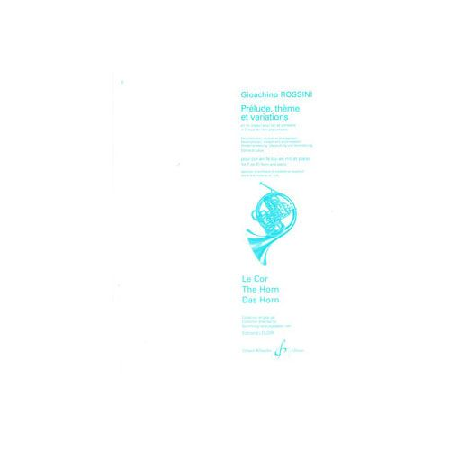 BILLAUDOT ROSSINI GIOACCHINO ANTONIO - PRELUDE THEME ET VARIATIONS EN MI MAJEUR - COR ET PIANO