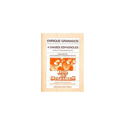 BILLAUDOT GRANADOS ENRIQUE - 4 DANSES ESPAGNOLES - 2 GUITARES
