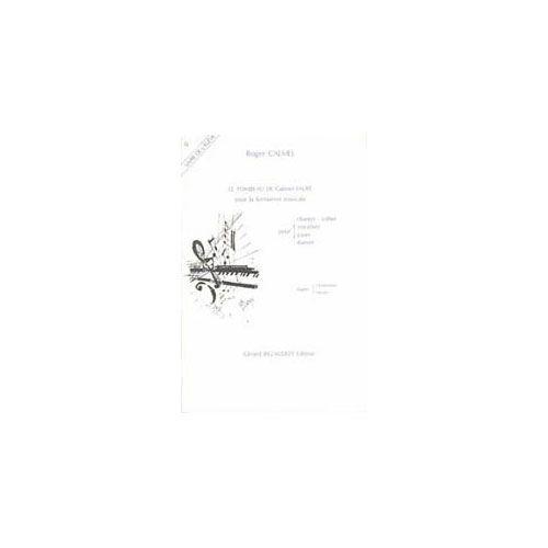 BILLAUDOT CALMEL ROGER - LE TOMBEAU DE GABRIEL FAURE POUR LA FORMATION MUSICALE - ELEVE