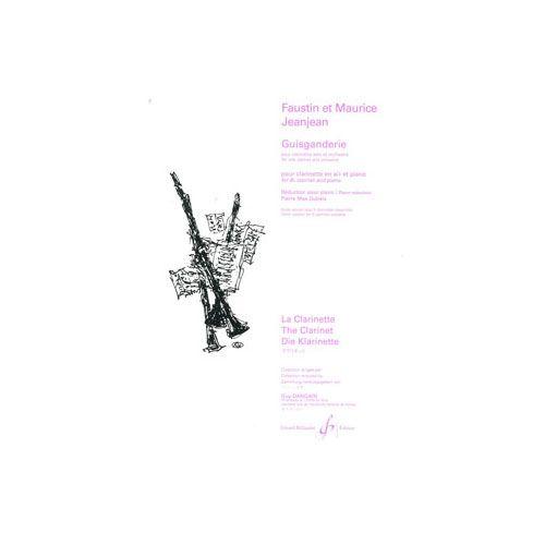 BILLAUDOT JEANJEAN FAUSTIN - GUISGANDERIE - CLARINETTE ET PIANO