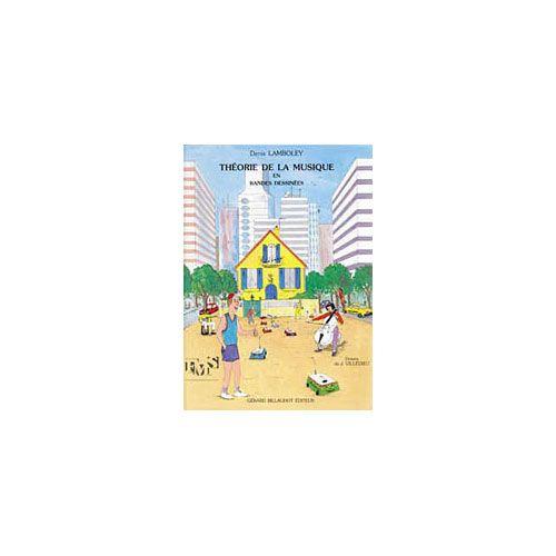 BILLAUDOT LAMBOLEY DENIS - THEORIE DE LA MUSIQUE EN BANDES DESSINEES - ANALYSE/THEORIE