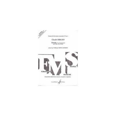 BILLAUDOT MORVAN-GIRARDOT F - DOSSIER DE FORMATION MUSICALE N°4 : DEBUSSY, SONATE POUR FLUTE, ALTO ET HARPE