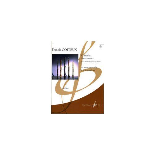 BILLAUDOT COITEUX FRANCIS - 12 ETUDES CONCERTANTES + CD - CLARINETTE, PIANO
