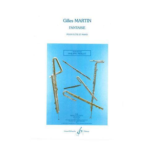 BILLAUDOT MARTIN GILLES - FANTAISIE POUR FLUTE ET PIANO - FLUTE ET PIANO