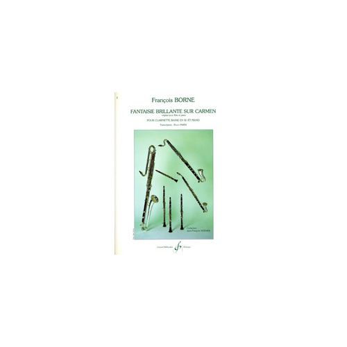 BILLAUDOT BORNE, F. - FANTAISIE BRILLANTE SUR CARMEN - CLARINET AND PIANO