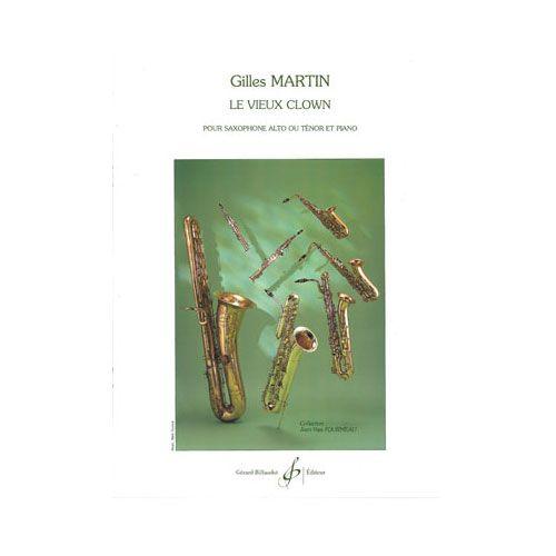 BILLAUDOT MARTIN GILLES - LE VIEUX CLOWN - SAXOPHONE MI B ET PIANO