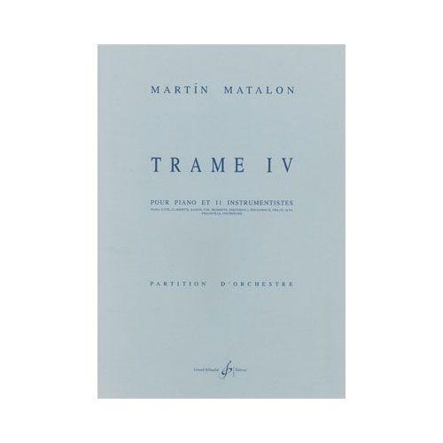 BILLAUDOT MATALON MARTIN - TRAME IV