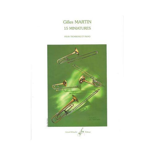 BILLAUDOT MARTIN GILLES - 15 MINIATURES - TROMBONE, PIANO