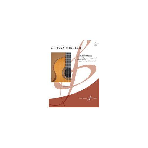 BILLAUDOT HORREAUX JEAN - GUITARANTHOLOGIE VOL.3 + CD - GUITARE