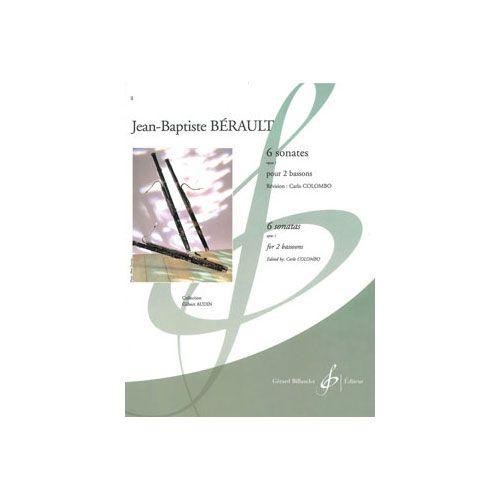 BILLAUDOT BERAULT JEAN-BAPTISTE - 6 SONATES OPUS 1 - 2 BASSONS