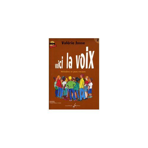 BILLAUDOT JOSSE VALERIE - VOICI LA VOIX VOLUME 2 - FORMATION DE L'OREILLE