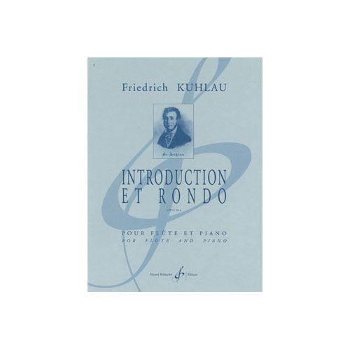 BILLAUDOT KUHLAU FRIEDRICH - INTRODUCTION ET RONDO SUR LE COLPORTEUR D'ONSLOW OP.98 - FLUTE, PIANO