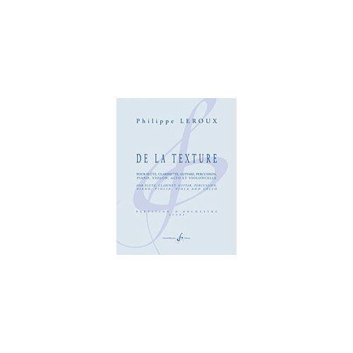 BILLAUDOT LEROUX PHILIPPE - DE LA TEXTURE