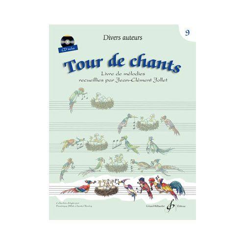 BILLAUDOT DIVERS AUTEURS - TOUR DE CHANTS VOLUME 9 - LECTURE CHANTEE /FORMATION DE LA VOIX