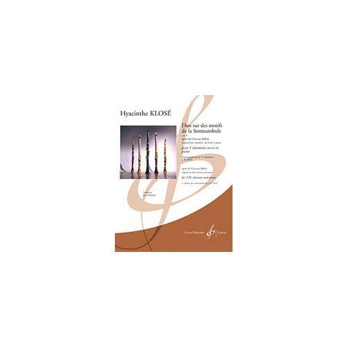 BILLAUDOT KLOSE HYACINTHE - DUO SUR DES MOTIFS DE LA SOMNAMBULE - 2 CLARINETTES / PIANO